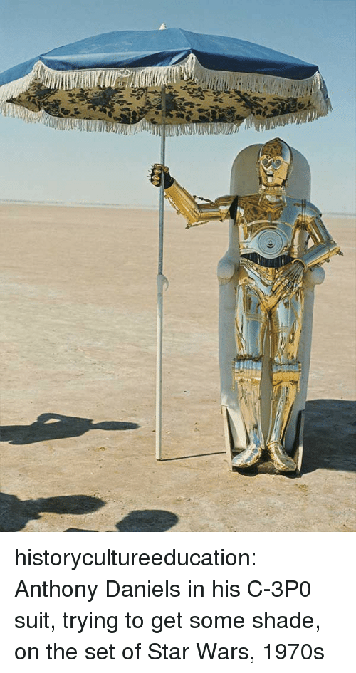 daniels: historycultureeducation:  Anthony Daniels in his C-3P0 suit, trying to get some shade, on the set of Star Wars, 1970s