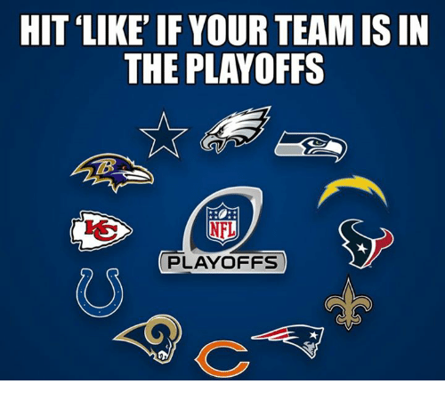 Nfl, Team, and Like: HIT LIKE' IF YOUR TEAM IS IN  THE PLAYOFFS  PLAYOFFS  0