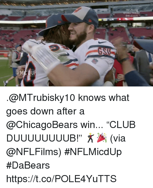 """chicagobears: HNFLMicdU  MITCHELL TRUBISKY  Mtrubisky10 .@MTrubisky10 knows what goes down after a @ChicagoBears win...   """"CLUB DUUUUUUUUB!"""" 🕺🎉 (via @NFLFilms) #NFLMicdUp  #DaBears https://t.co/POLE4YuTTS"""