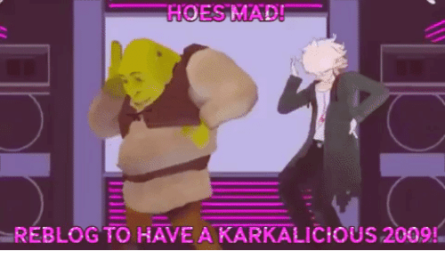 Mad: HOES MAD!  RÉBLOG TO HAVE A KARKALICIOUS 209!