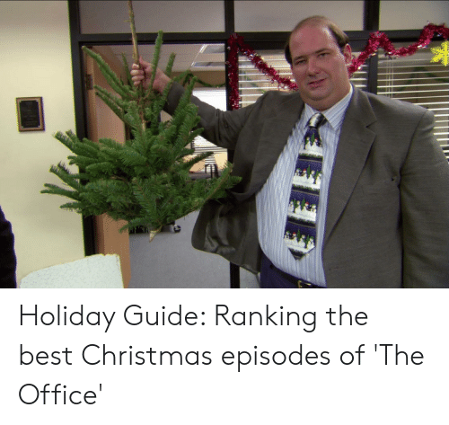 e9911e9b9b Christmas, The Office, and Best: Holiday Guide: Ranking the best Christmas  episodes
