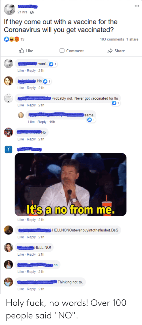 """100 People: Holy fuck, no words! Over 100 people said """"NO""""."""