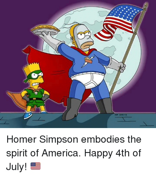 Homer Simpson: Homer Simpson embodies the spirit of America. Happy 4th of July! 🇺🇸