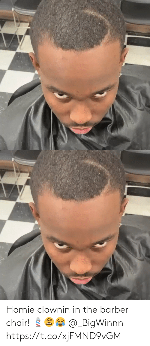Barber: Homie clownin in the barber chair! 💈😩😂 @_BigWinnn https://t.co/xjFMND9vGM