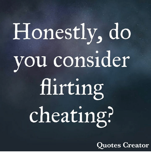flirting vs cheating infidelity images quotes funny meme