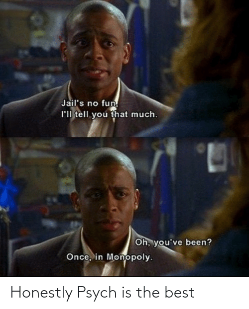Psych: Honestly Psych is the best