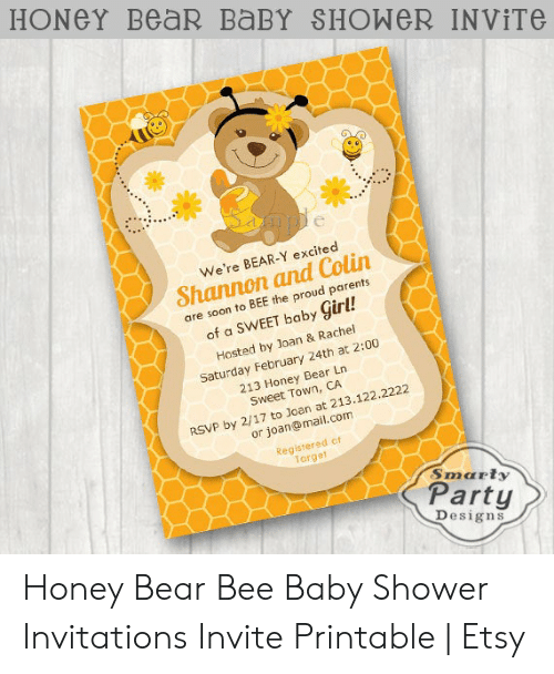 Honey Bear Baby Shower Invite We Re Bear Y Excited Shannon And Colin