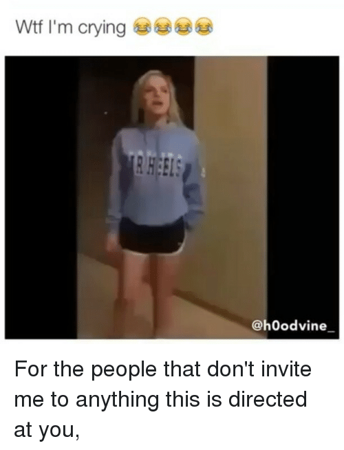 Hoodvines: @hoodvine For the people that don't invite me to anything this is directed at you,