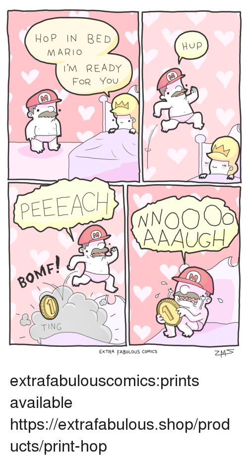Extrafabulouscomics: HoP IN BED  MARIO  Hup  'M READY  FOR You  PEEEACH  F!  TING  ExTRA FABULOUS COMICS extrafabulouscomics:prints available https://extrafabulous.shop/products/print-hop