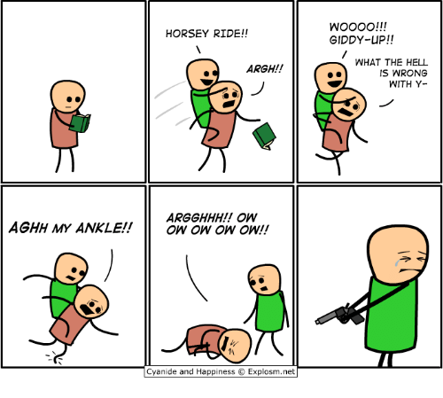 Dank, Cyanide and Happiness, and Happiness: HORSEY RIDE!!  GIDDY-UP!!  WHAT THE HELL  IS WRONG  WITH Y-  ARGH!!  ARGGHHH!! OW  AGHH MY ANKLE!!O  ow ow oW!!  仈  Cyanide and Happiness C. Explosm.net