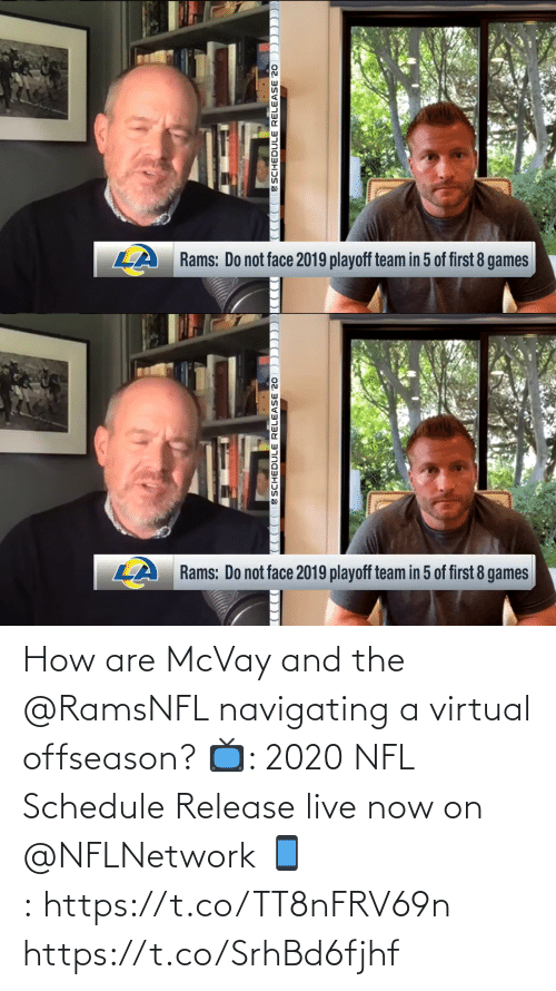 Schedule: How are McVay and the @RamsNFL navigating a virtual offseason?  📺: 2020 NFL Schedule Release live now on @NFLNetwork 📱:https://t.co/TT8nFRV69n https://t.co/SrhBd6fjhf