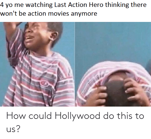 hollywood: How could Hollywood do this to us?