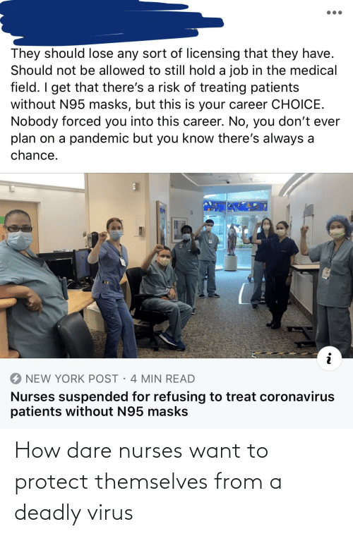 Deadly: How dare nurses want to protect themselves from a deadly virus