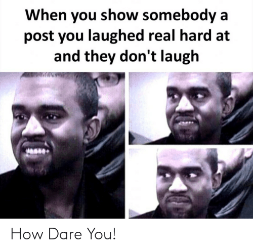 how dare you: How Dare You!