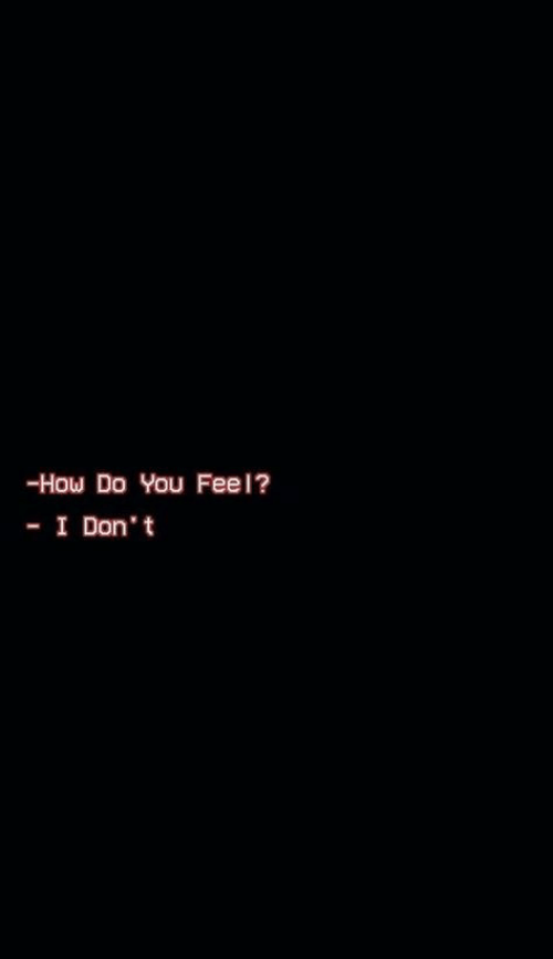 How, You, and Fee: -How Do You Fee l?  - I Don't