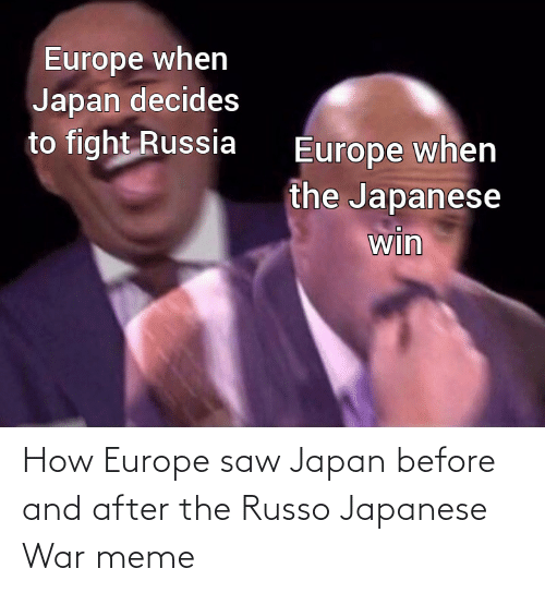 Europe: How Europe saw Japan before and after the Russo Japanese War meme