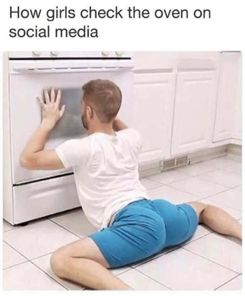 Girls, Social Media, and How: How girls check the oven on  social media