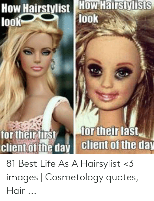 Cosmetology quotes funny Funny Hairdresser