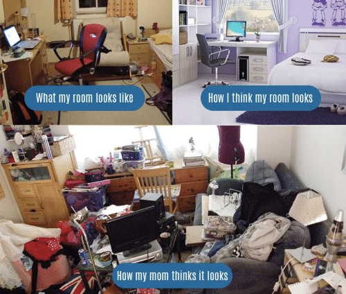 Mom, How, and Think: HOW I think my room looks  What my room looks like  How my mom thinks it looks