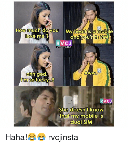 Aww, God, and Love: How much doyou My heantis amobile  love me ?  and vou'r its SIM  RVCJ  WWW.RVCJ.COM  ohh god  Im so lucky!  Aww  RVCJ  She doesn't know  that my mobile is  dual SIM Haha!😂😂 rvcjinsta