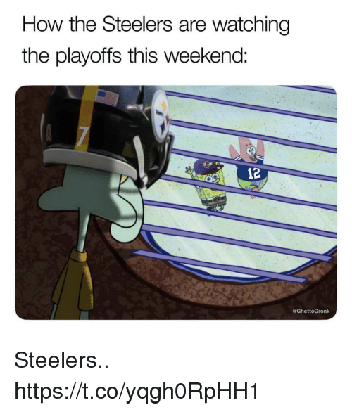 Football, Nfl, and Sports: How the Steelers are watching  the playoffs this weekend:  12  @GhettoGronk Steelers.. https://t.co/yqgh0RpHH1