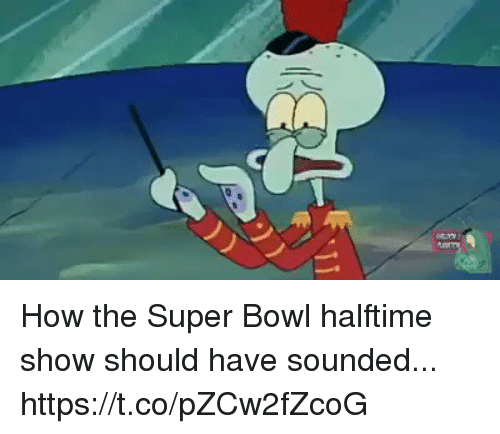 Football, Nfl, and Sports: How the Super Bowl halftime show should have sounded... https://t.co/pZCw2fZcoG