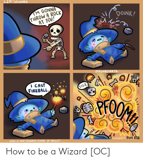 How To: How to be a Wizard [OC]