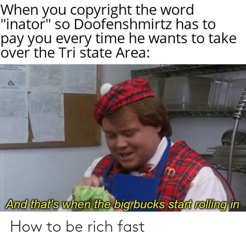 rich: How to be rich fast