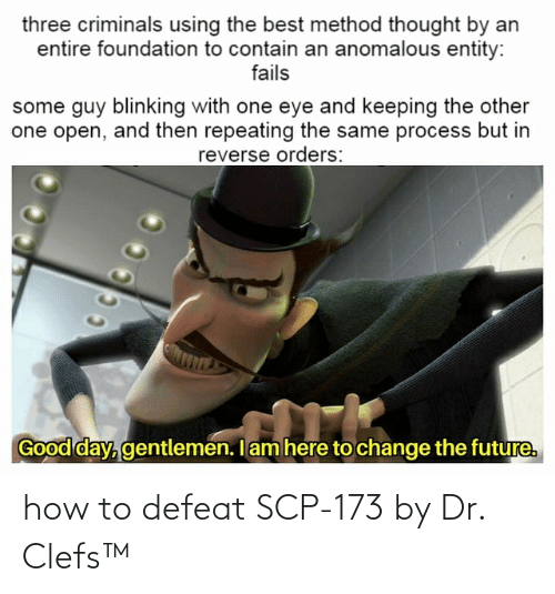 scp-173: how to defeat SCP-173 by Dr. Clefs™