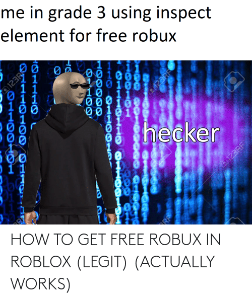 25 Best Memes About How To Get Free Robux How To Get Free
