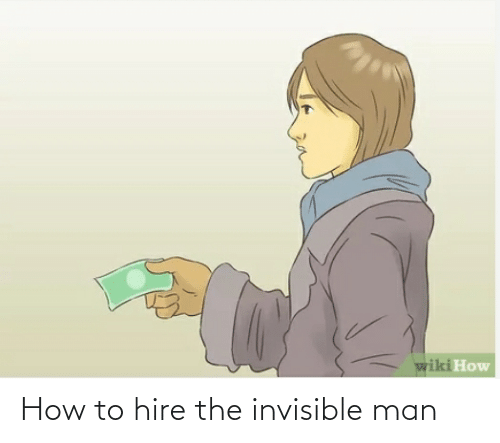 hire: How to hire the invisible man