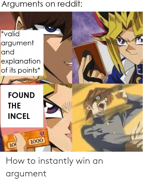 Instantly: How to instantly win an argument