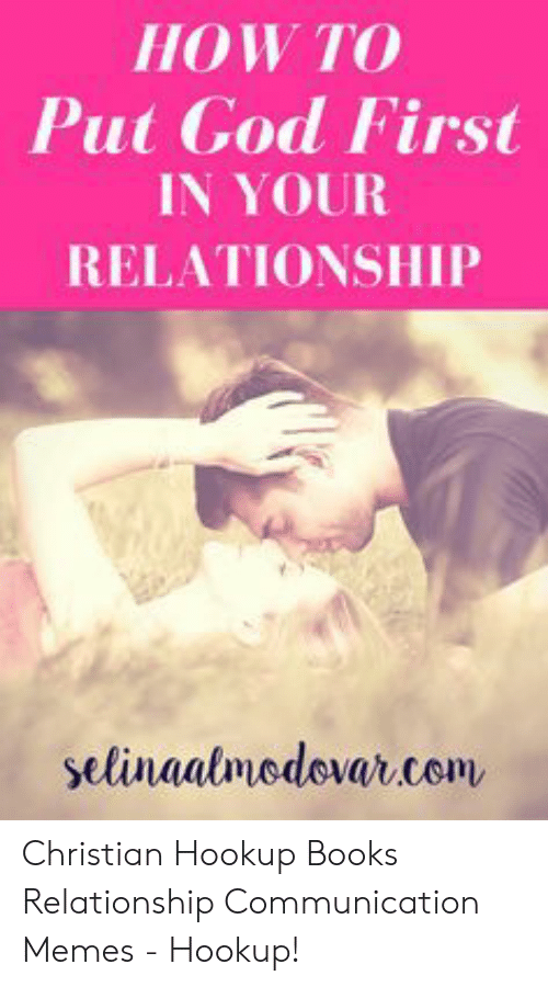How to start a christian hookup relationship