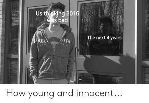 innocent: How young and innocent...