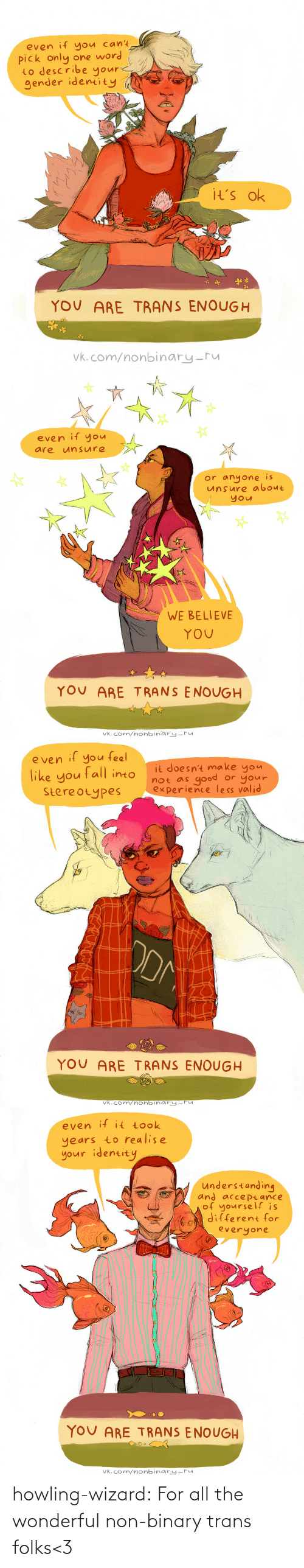 howling: howling-wizard: For all the wonderful non-binary trans folks<3