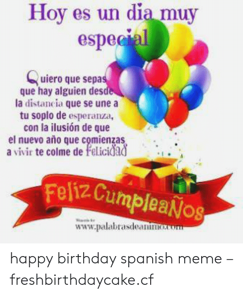 Happy Birthday In Spanish.25 Best Memes About Happy Birthday Spanish Happy