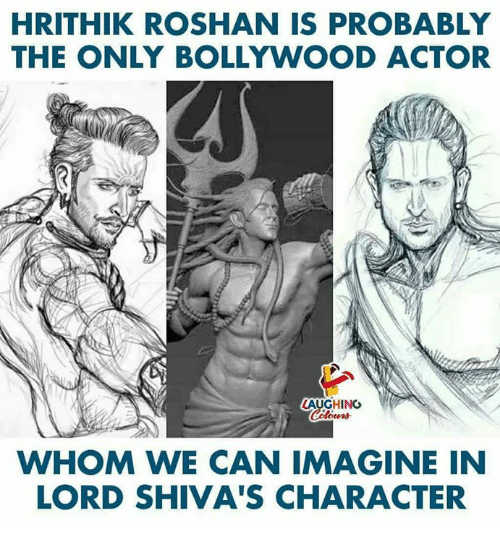 Bollywood: HRITHIK ROSHAN IS PROBABLY  THE ONLY BOLLYWOOD ACTOR  LAUGHING  WHOM WE CAN IMAGINE IN  LORD SHIVA'S CHARACTER