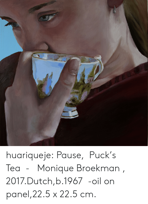 Tumblr, Blog, and Dutch Language: huariqueje:  Pause,  Puck's  Tea  -   Monique Broekman , 2017.Dutch,b.1967  -oil on panel,22.5 x 22.5 cm.