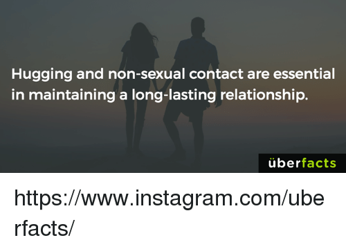 Uber Facts: Hugging and non-sexual contact are essential  in maintaining a long-lasting relationship.  uber  facts https://www.instagram.com/uberfacts/