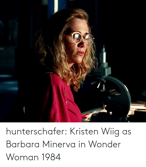 Wonder Woman: hunterschafer:  Kristen Wiig as Barbara Minerva in Wonder Woman 1984