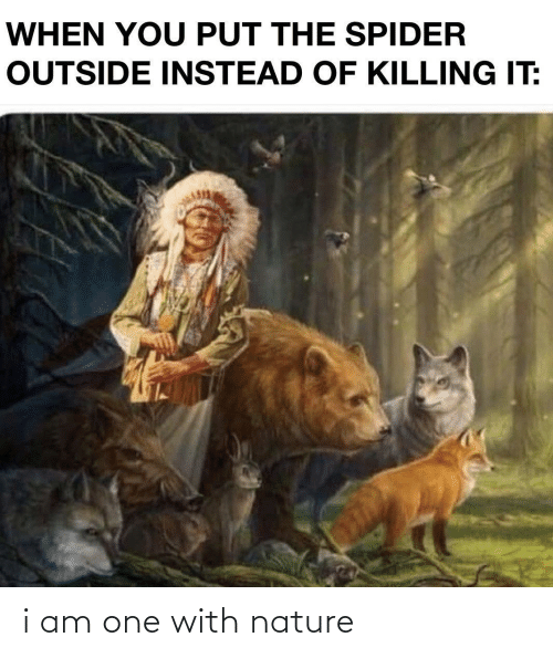 Nature: i am one with nature