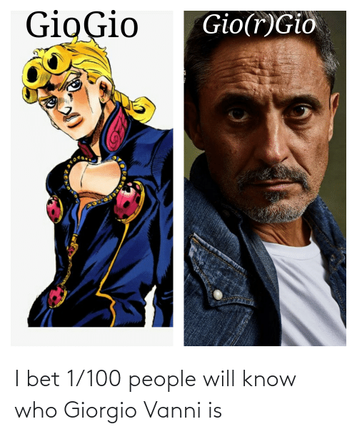 100 People: I bet 1/100 people will know who Giorgio Vanni is