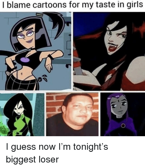 Girls, Cartoons, and Guess: I blame cartoons for my taste in girls I guess now I'm tonight's biggest loser