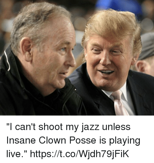"Funny, Live, and Insane Clown Posse: ""I can't shoot my jazz unless Insane Clown Posse is playing live."" https://t.co/Wjdh79jFiK"