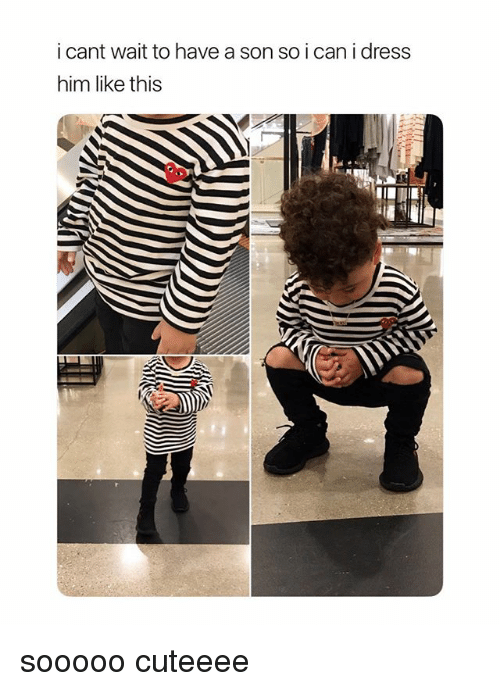 Dress, Girl Memes, and Him: i cant wait to have a son so i can i dress  him like this sooooo cuteeee