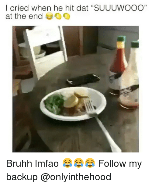 """Hitted: I cried when he hit dat """"SUUUWOOO""""  at the end Bruhh lmfao 😂😂😂 Follow my backup @onlyinthehood"""