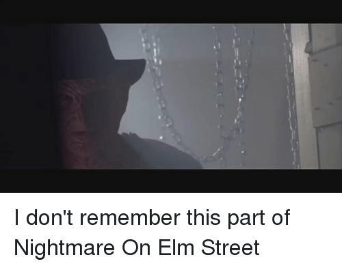 nightmare on elm street: I don't remember this part of Nightmare On Elm Street