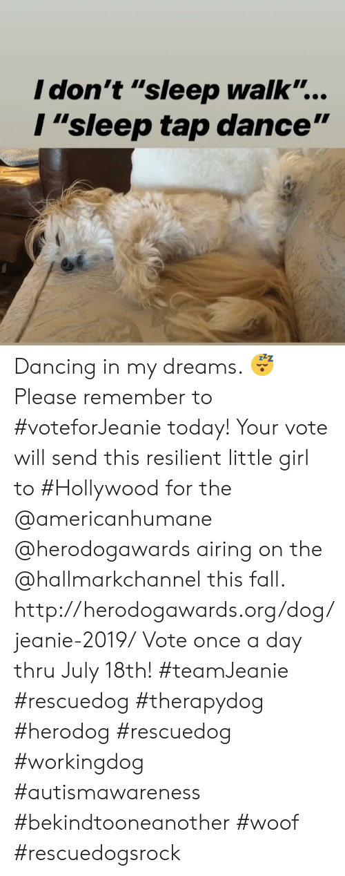 "Hallmarkchannel: I don't ""sleep walk..  I""sleep tap dance"" Dancing in my dreams. 😴 Please remember to #voteforJeanie today!  Your vote will send this resilient little girl to #Hollywood for the @americanhumane @herodogawards airing on the @hallmarkchannel this fall.  http://herodogawards.org/dog/jeanie-2019/ Vote once a day thru July 18th!  #teamJeanie #rescuedog  #therapydog  #herodog #rescuedog #workingdog #autismawareness #bekindtooneanother #woof #rescuedogsrock"