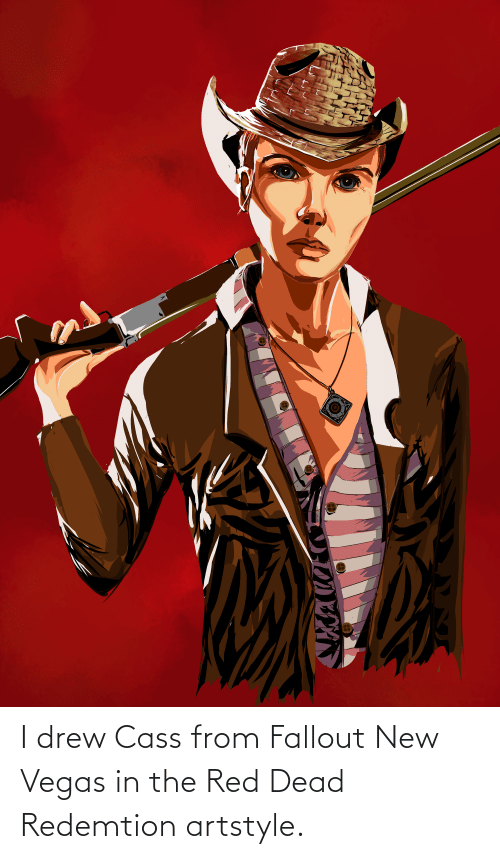 red dead: I drew Cass from Fallout New Vegas in the Red Dead Redemtion artstyle.