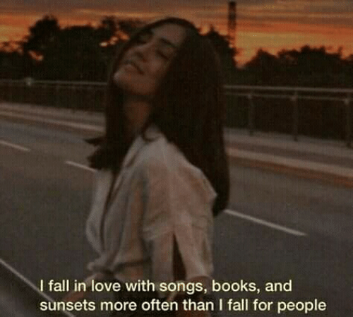 Books, Fall, and Love: I fall in love with songs, books, and  sunsets more often than I fall for people